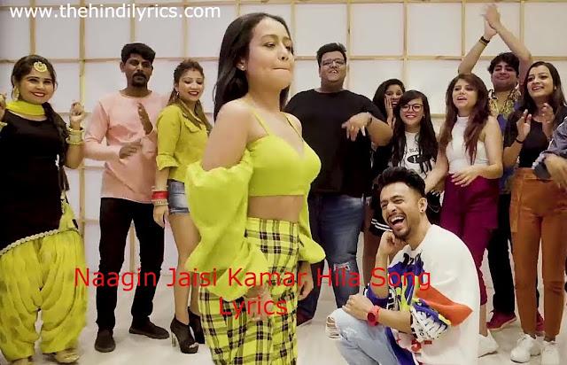 Naagin Jaisi Kamar Hila Lyrics – Tony Kakkar (2019)