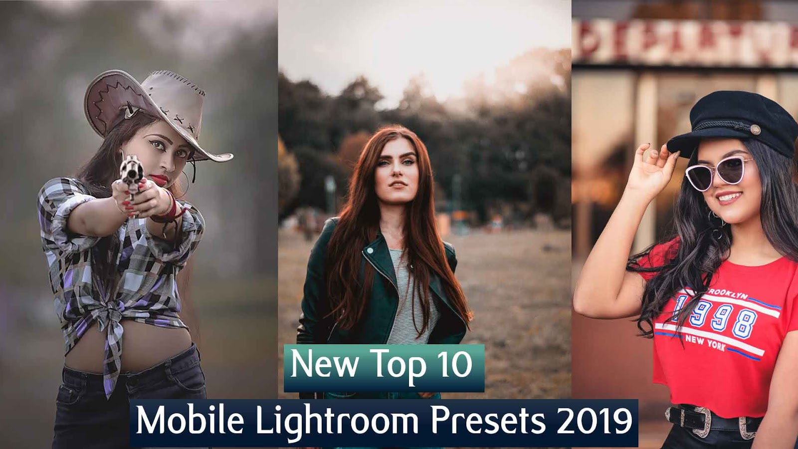 New Top 10 Mobile Lightroom Presets 2019 Free Download