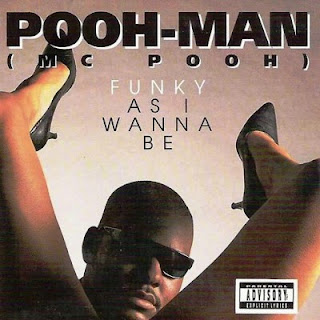 Pooh-Man - Funky As I Wanna Be (1992) Flac