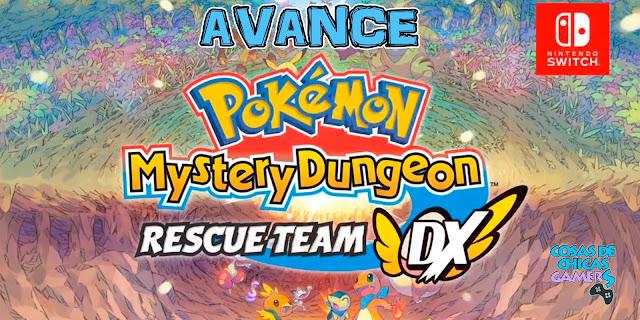 Avance Pokémon Mundo Misterioso Equipo de Rescate DX