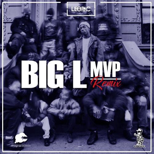 """O beatmaker mineiro Leopac, fez um remix do som """"MVP"""" do Big L"""