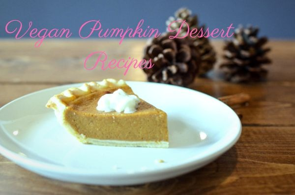 Vegan Pumpkin Dessert Recipes
