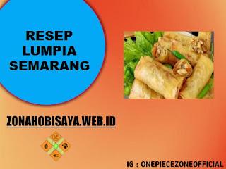 Resep Lumpia Semarang