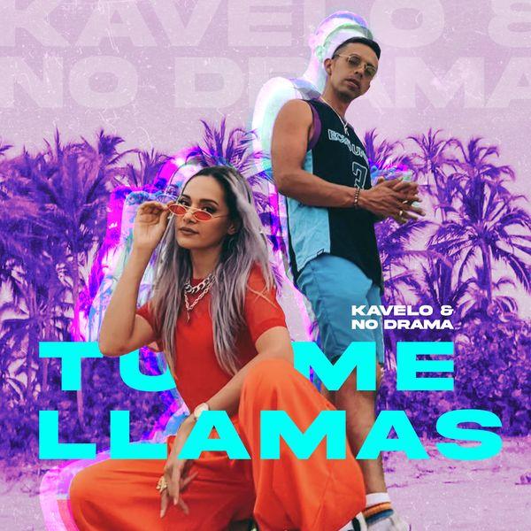 Kavelo Y No Drama – Tu Me Llamas (Single) 2021 (Exclusivo WC)