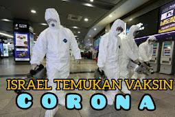 Israel Temukan Temukan Vaksin Corona