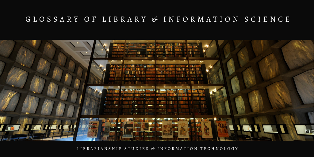 Glossary of Library & Information Science