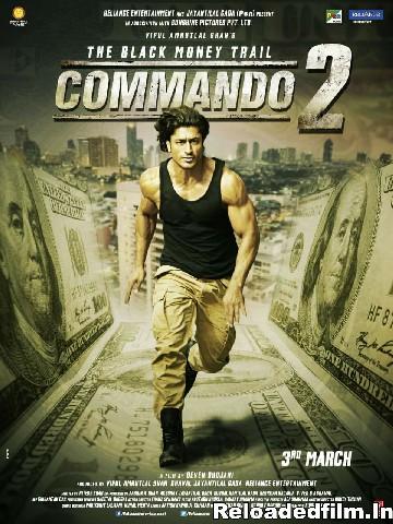 Commando 2 – (2017) Full Movie Download 480p 720p 1080p