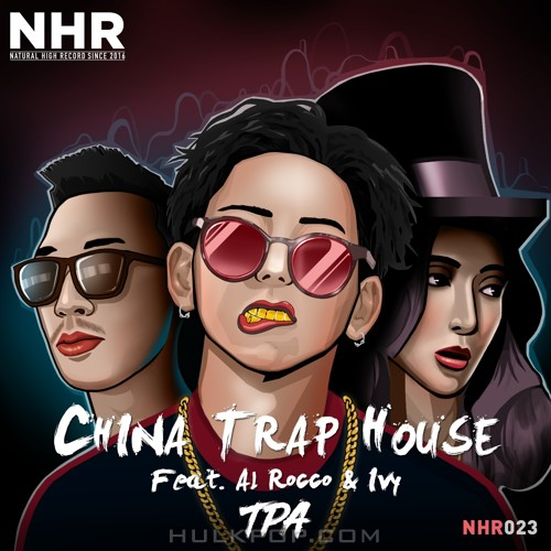 TPA – China Trap House (Feat. Al Rocco, Ivy) – Single