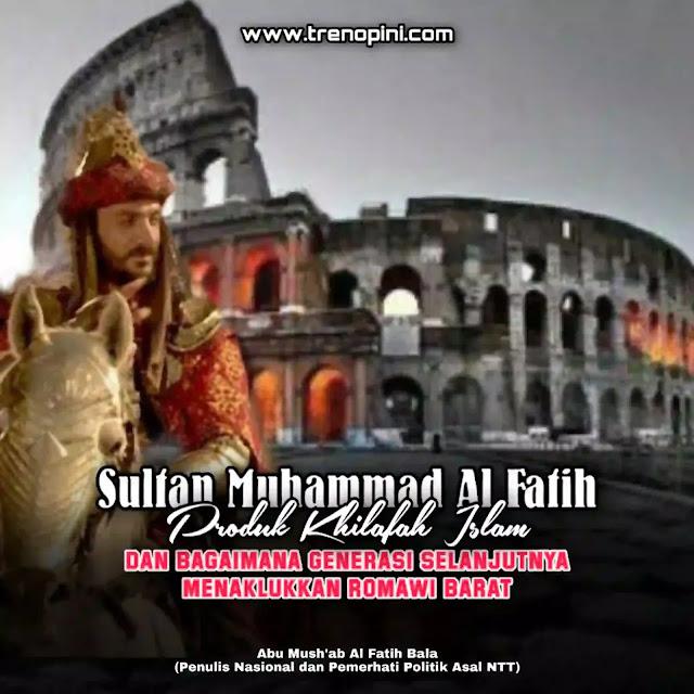 Romawi Timur kandas berganti dengan Romawi Barat. Romawi Barat belum dikuasai kekuatan Kaum Muslimin karena syahidnya Sultan Muhammad Al Fatih.