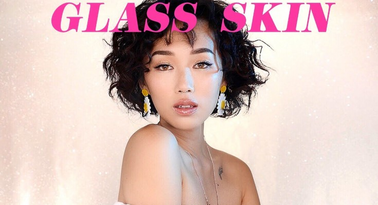 How to Get Glass Skin At Home Naturally