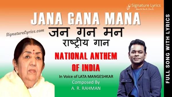 Jan Gan Man Lyrics - National Anthem Of India | By Lata Mangeshkar, A R Rahman