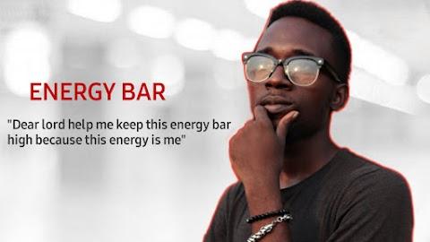 Dear Lord help me keep this energy bar high