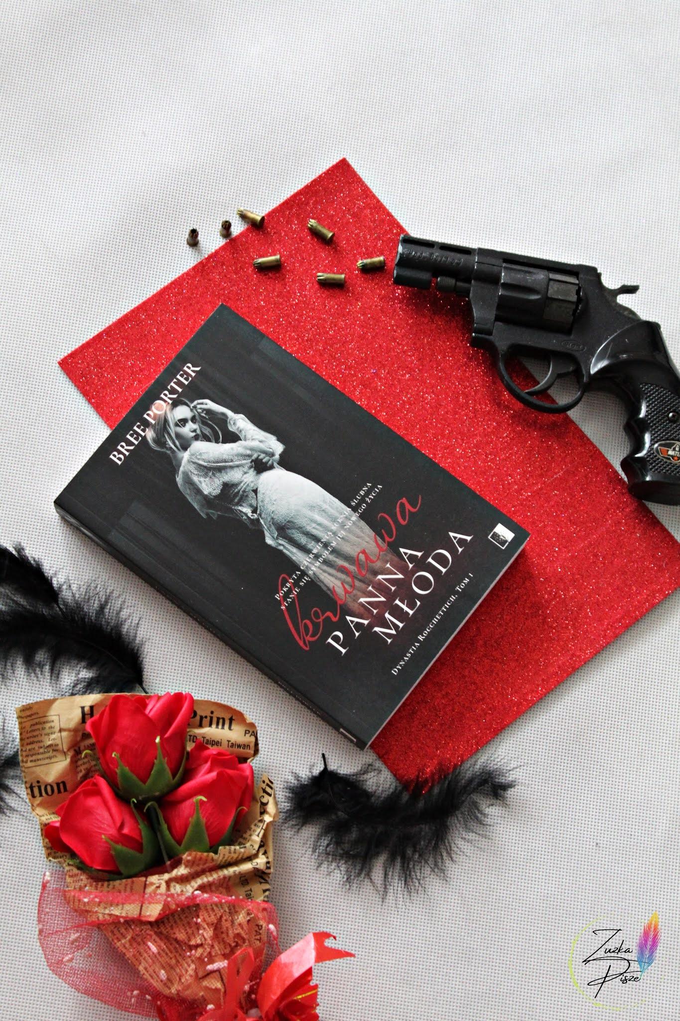 """Bree Porter """"Krwawa panna młoda"""" - patronacka recenzja książki"""