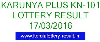 Kerala Lottery result, Karunya Plus Result KN 101, Kerala Karunya + KN 101 Result today, Kerala lotteries KN 101 Karunya Plus result 17-03-2016, Today's Karunya Plus Lottery result 17/03/2016, Karunya Plus Lottery result Today March 17, Karunya Plus Bhagya kuri result, Kerala lottery result, Karunya Plus Lottery result, Karunya Plus KN-101 lottery result, Today's Karunya Plus KN101 Lottery result, 17-03-2016 Karunya Plus Lottery result, Kerala lotteries Karunya Plus-KN 101 result