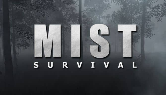 MIST SURVIVAL BUILD 3076806
