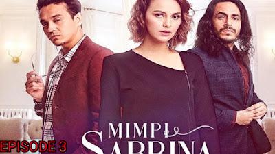 Tonton Drama Mimpi Sabrina Episod 3
