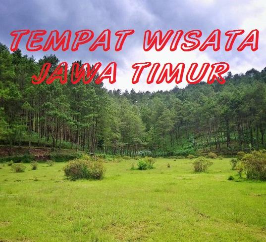 Daftar Tempat Wisata di Jawa Timur Terbaru