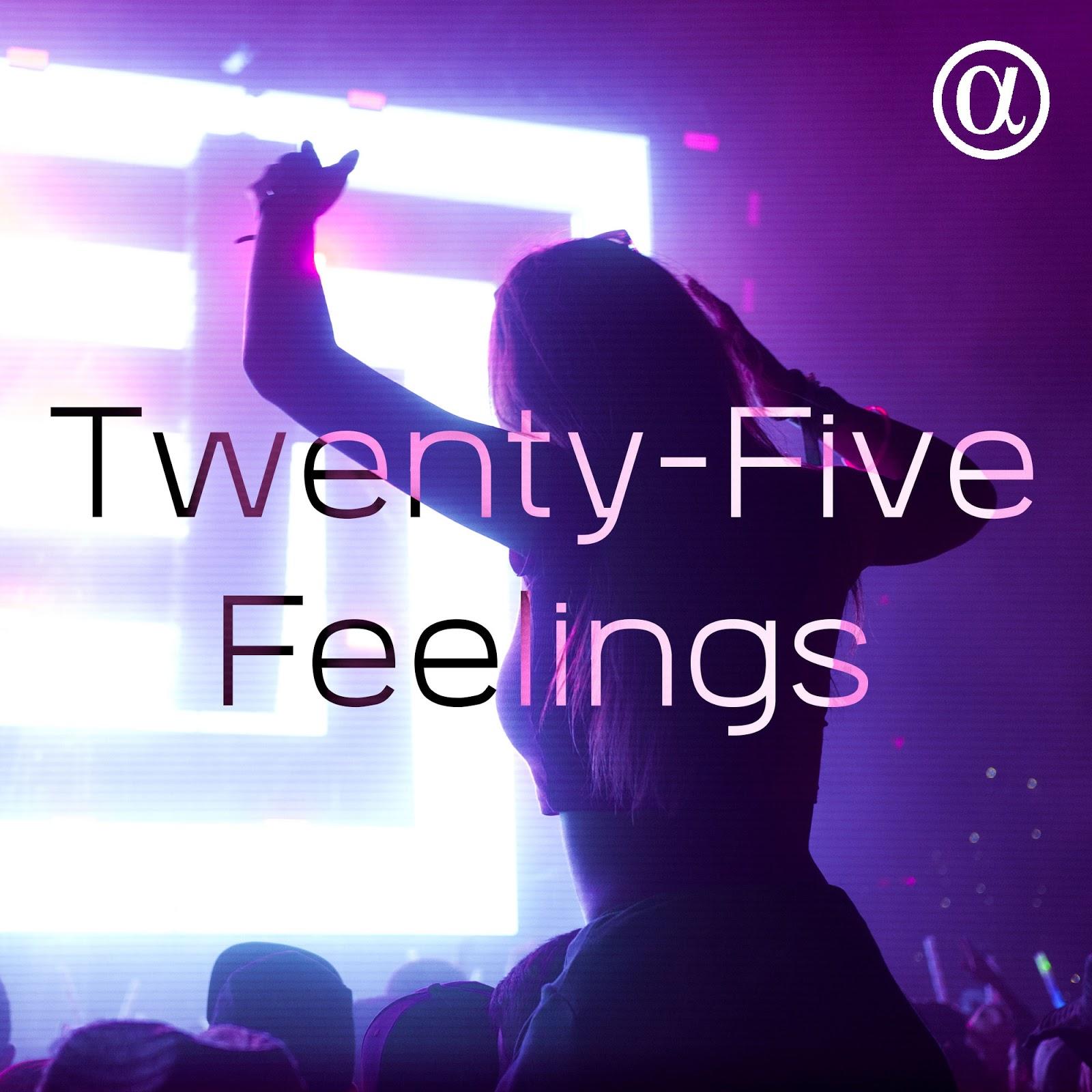 Twenty-Five Feelings en Twitch