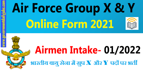 Indian Air Force X & Y Group Recruitment 2021