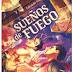 «Sueños de fuego» de Eduardo Vaquerizo