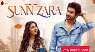 Sunn Zara सुन जरा Song Lyrics | JalRaj | Latest Hindi Song 2020