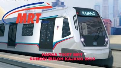 Harga Tiket MRT Sungai Buloh-Kajang 2019