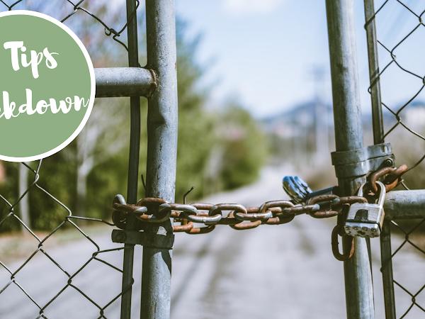 9 tips om de 'Lockdown'-periode door te komen!