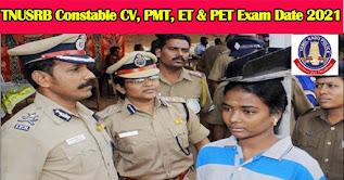 TNUSRB Constable CV, PMT, ET & PET Exam Date 2021