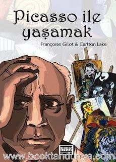 Françoise Gilot, Carlton Lake - Picasso İle Yaşamak