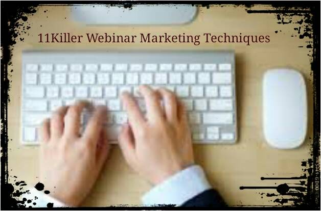 11-Killer-webinar-marketing-techniques