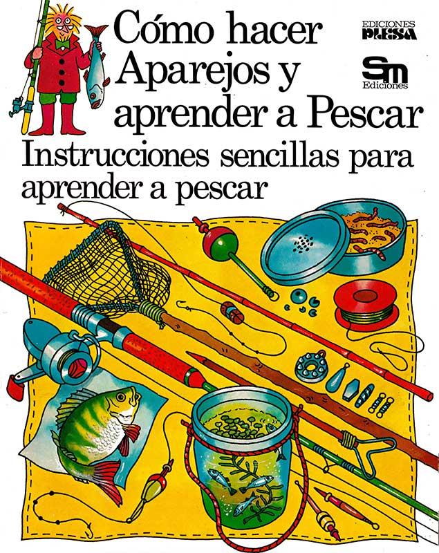Libro Cómo hacer aparejos y aprender a pescar Plesa SM