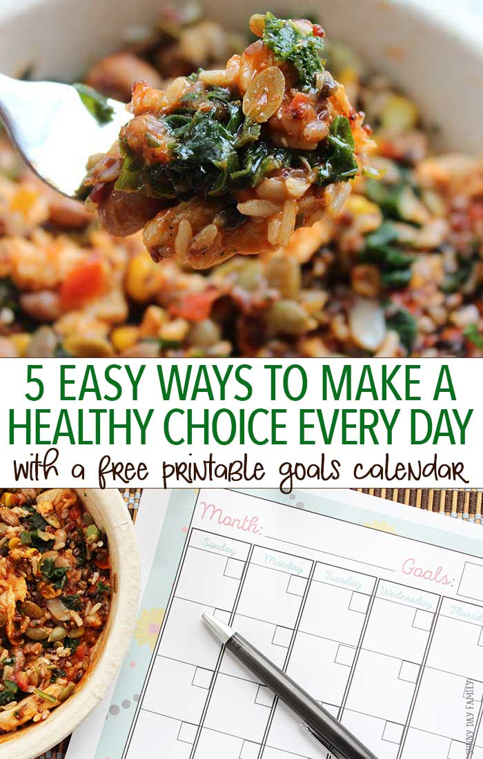 Commit to making one healthy choice every day to feel better! These 5 tips will help jump start your healthy lifestyle, including a quick and easy way to have a real healthy meal no matter how busy you are. Track your progress with a free printable monthly goals calendar too!