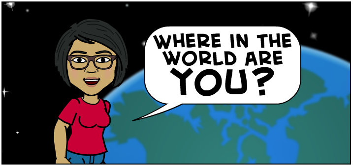 Where in the world are you?