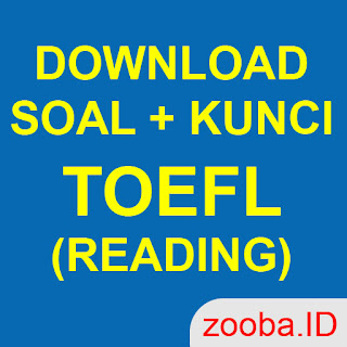 SOAL TEOFL READING DISERTAI KUNCI JAWABAN TEOFL