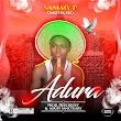 [Music] Sammy P (omo iya eko) - Adura (prod. Deecruzzy) (mixed: Sanctuary) #Arewapublisize