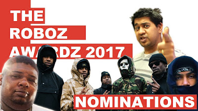 The ROBOZ AWARDZ 2017 (Grime & UK Rap Nominations)