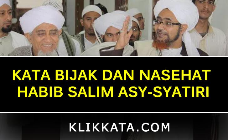 Kata Bijak dan Nasehat Habib Abu Bakar Al-Masyhur