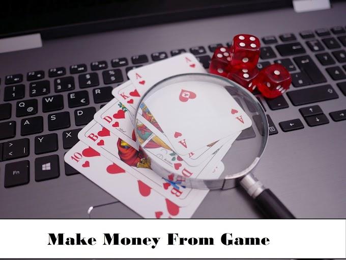 Make Money From Game - Games Se Paise Kaise Kamaye