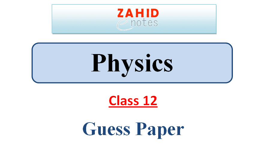 2nd year physics Important Questions guess paper