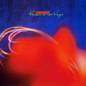 Discos para história #256: Heaven or Las Vegas, do Cocteau Twins (1990)