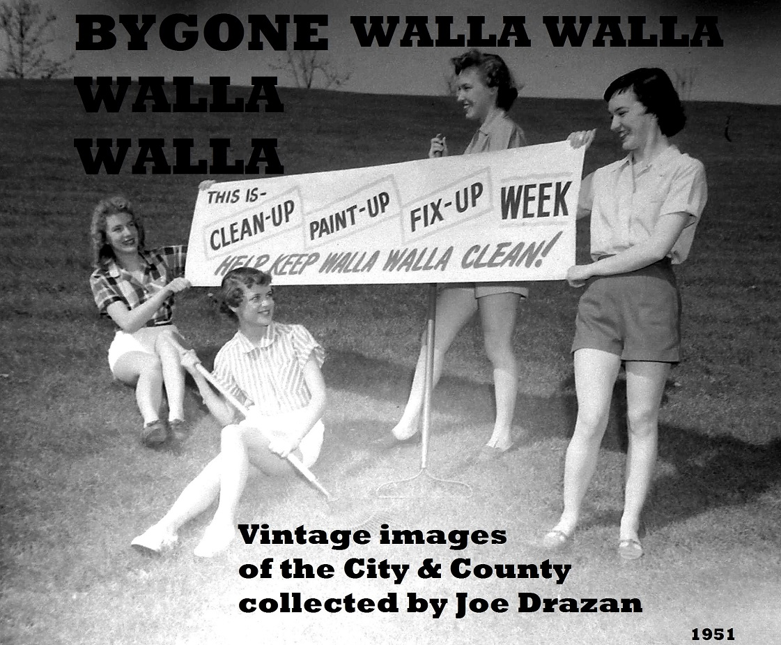 Bygone Walla Walla: vintage images of the City and County (and beyond), collected by Joe Drazan