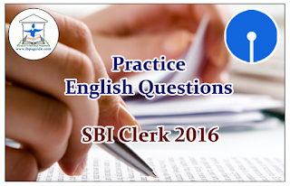 SBI Clerk Prelims 2016- Practice English Questions (Cloze Test)