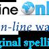 การใช้ที่แตกต่างระหว่าง online กับ on-line และ on line