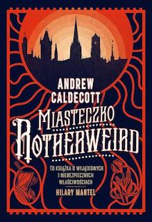 Miasteczko Rotherweird - Andrew Caldecott