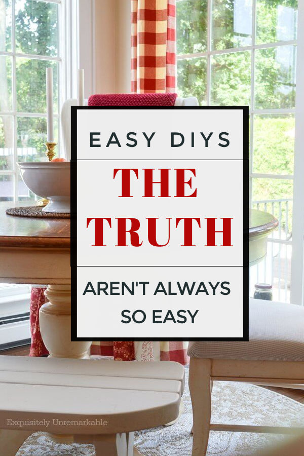 The Truth About Easy DIYS Graphic