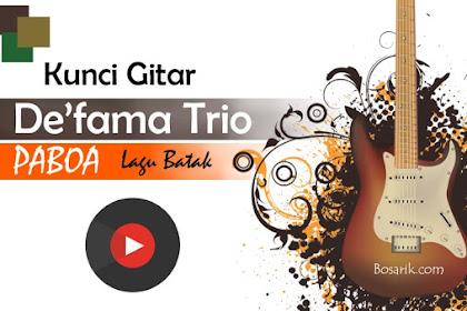 Kunci Gitar De'fama Trio - Paboa
