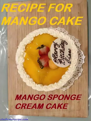 Recipe for Mango Cake-chefhomerecipe.com