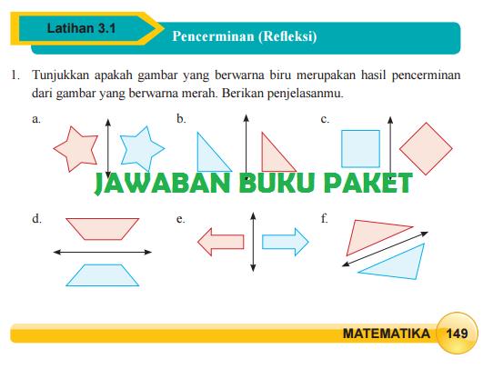 Kunci Jawaban Buku Paket MATEMATIKA Latihan 3.1 Pencerminan (Refleksi) Halaman 149 150 151 Kelas 9 Kurikulum 2013
