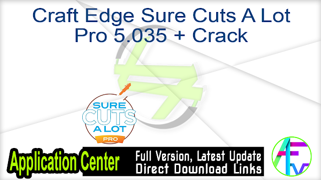 Craft Edge Sure Cuts A Lot Pro 5.035 + Crack