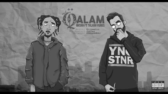 QALAM SONG LYRICS - AHSAN ft. Talhah Yunus | Prod. RITHMETIC Lyrics planet